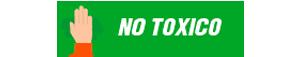 NO TOXICO