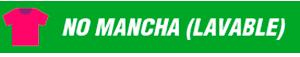 NO MANCHA (LAVABLE)